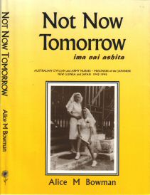 Image of Not Now Tomorrow and link to Alice M Bowman's true story